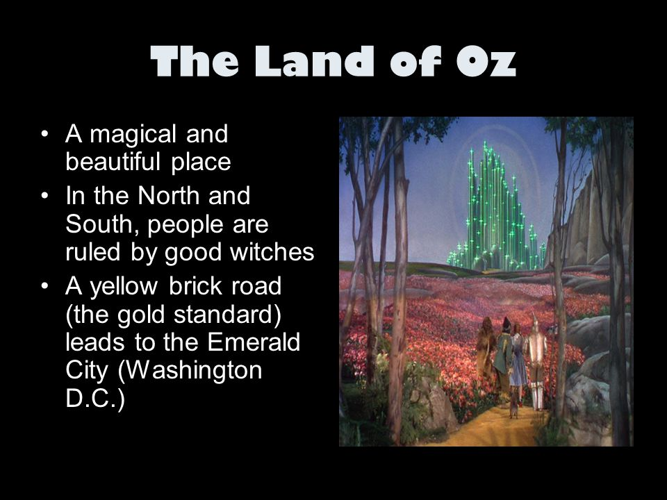 The Land of Oz A magical and beautiful place