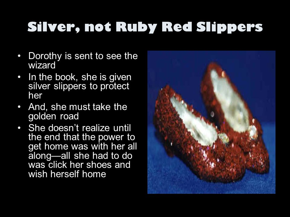 Silver, not Ruby Red Slippers