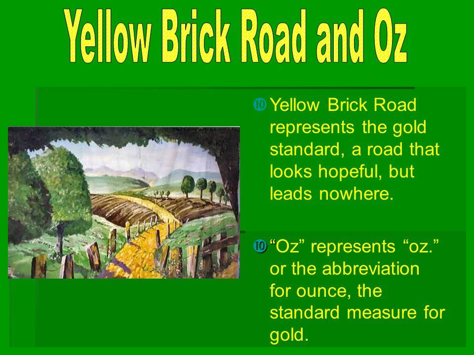 Yellow Brick Road and Oz