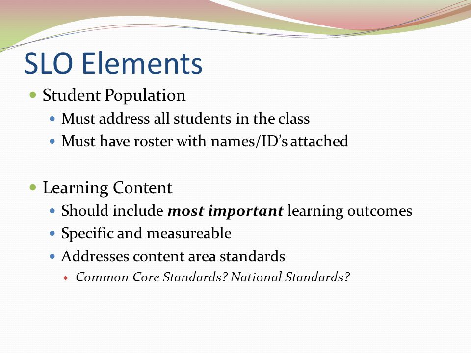 SLO Elements Student Population Learning Content