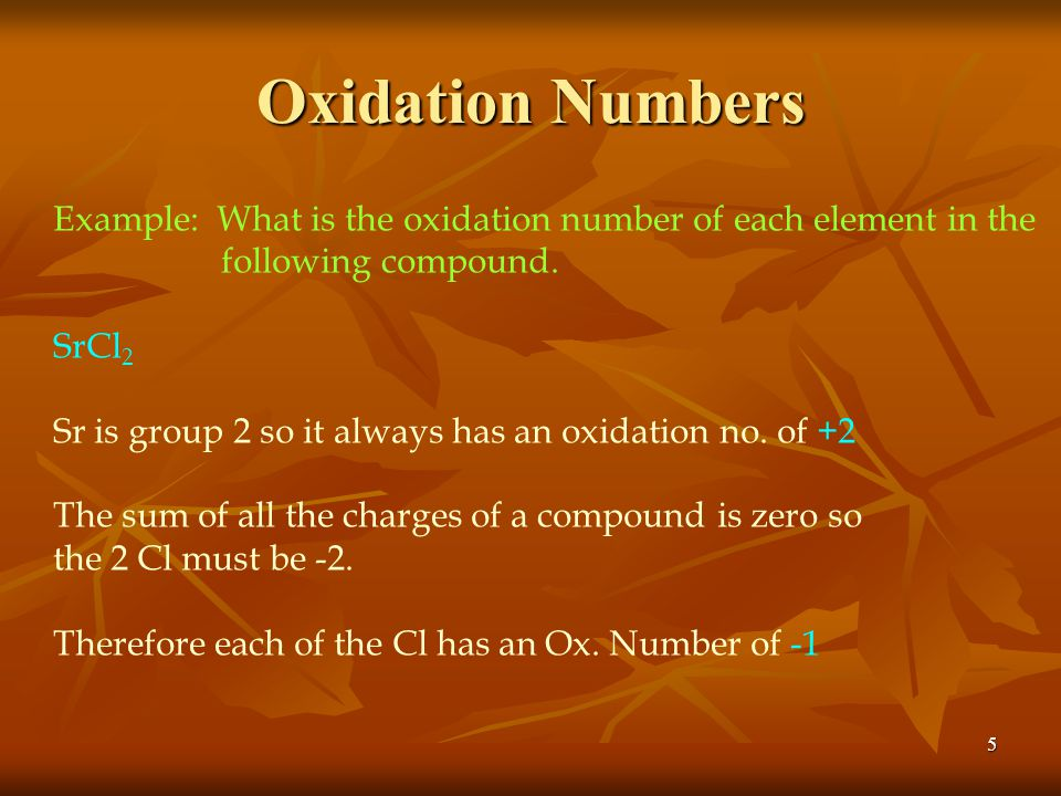 Oxidation Numbers Example: What is the oxidation number of each element in the. following compound.