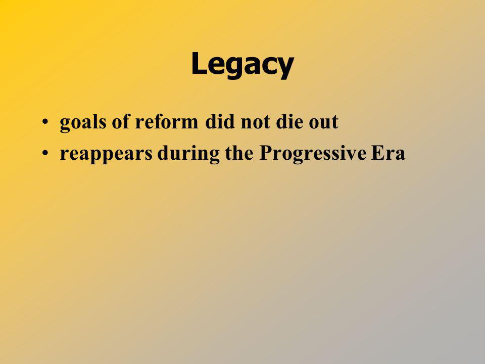 Legacy goals of reform did not die out
