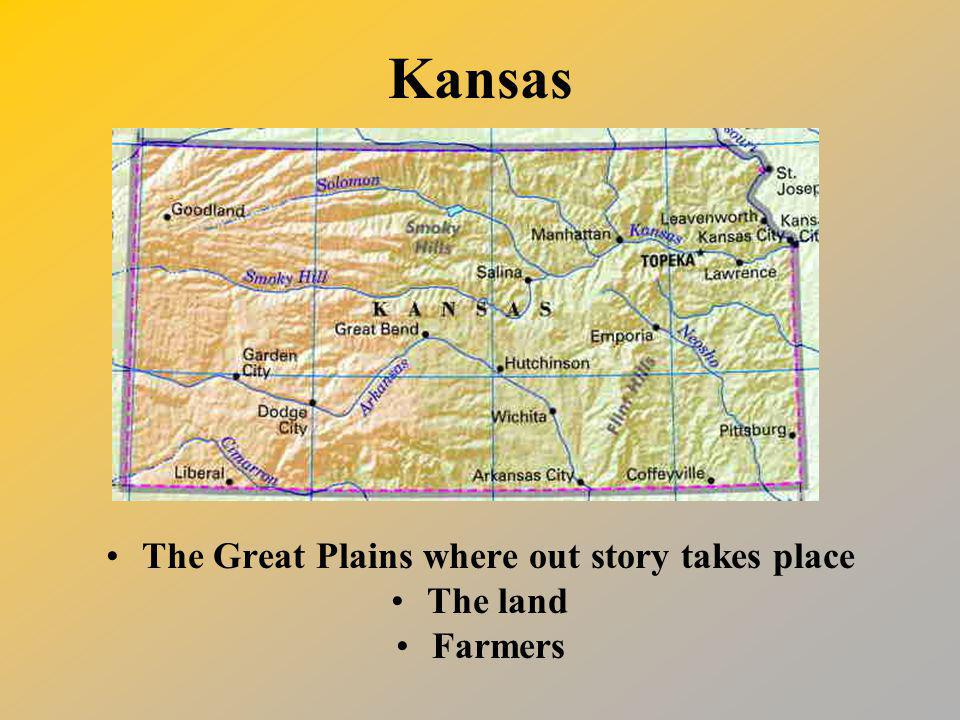 The Great Plains where out story takes place