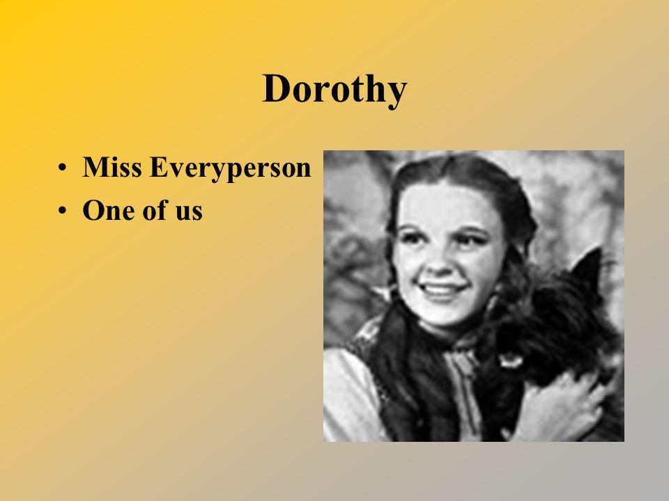 Dorothy Miss Everyperson One of us