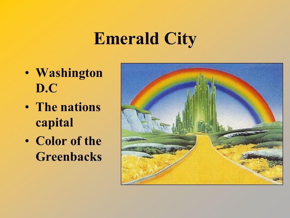 Emerald City Washington D.C The nations capital