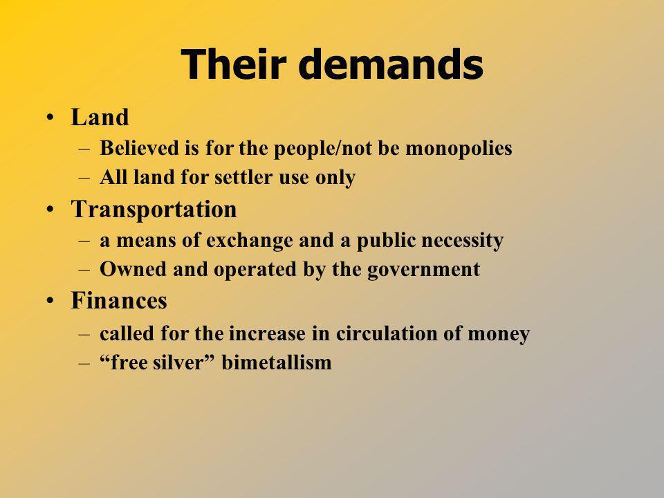 Their demands Land Transportation Finances