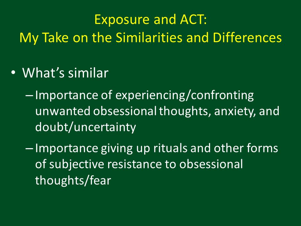 Exposure and ACT: My Take on the Similarities and Differences