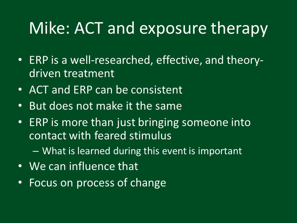 Mike: ACT and exposure therapy