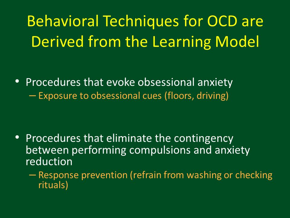 Behavioral Techniques for OCD are Derived from the Learning Model