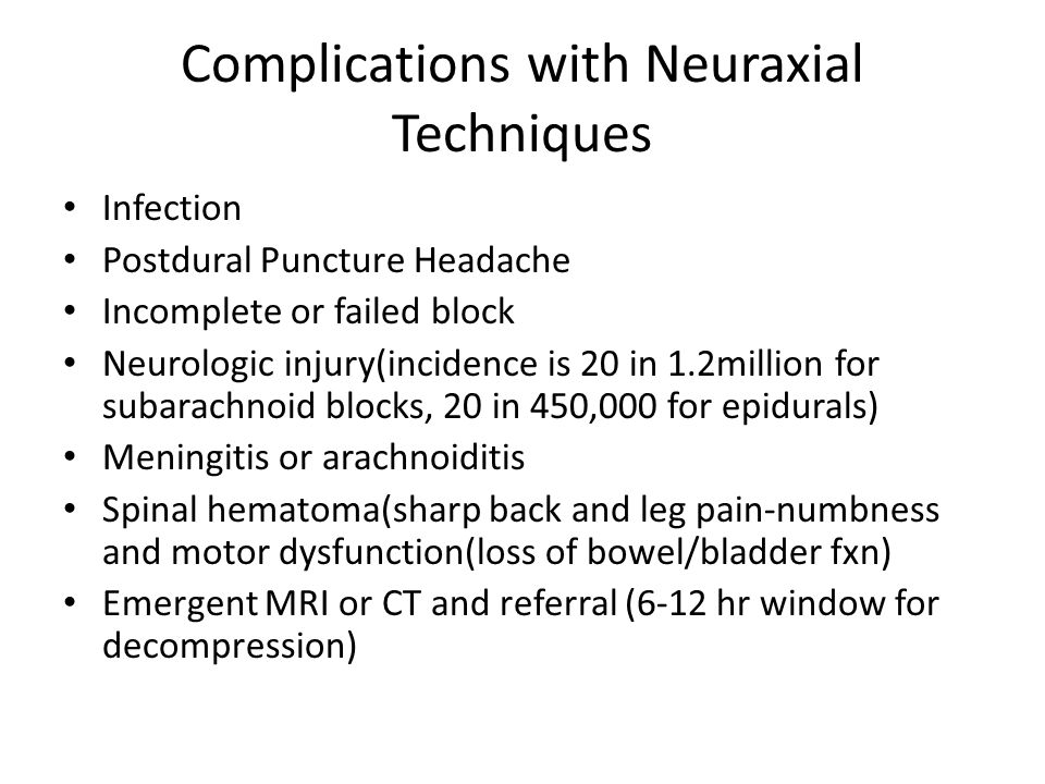 Complications with Neuraxial Techniques