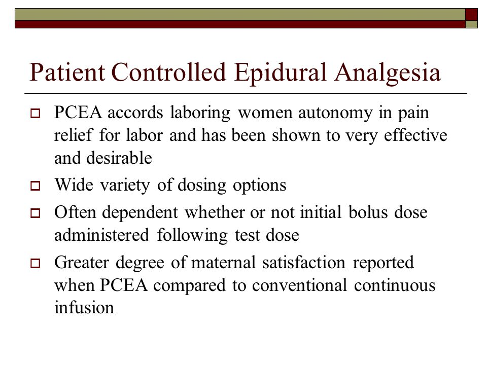 Patient Controlled Epidural Analgesia