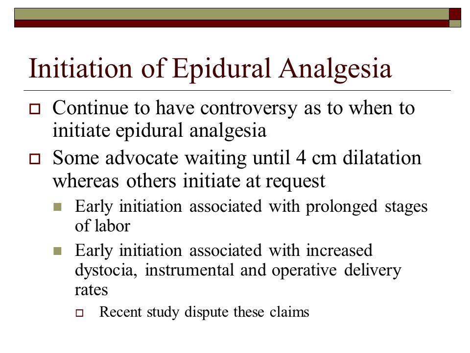 Initiation of Epidural Analgesia