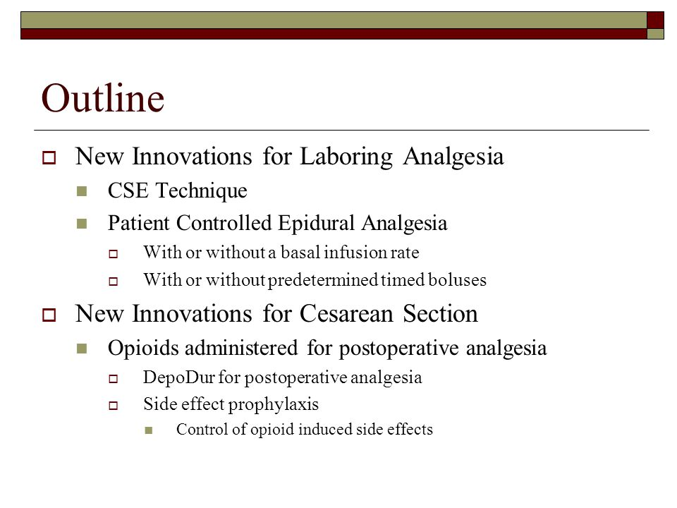 Outline New Innovations for Laboring Analgesia