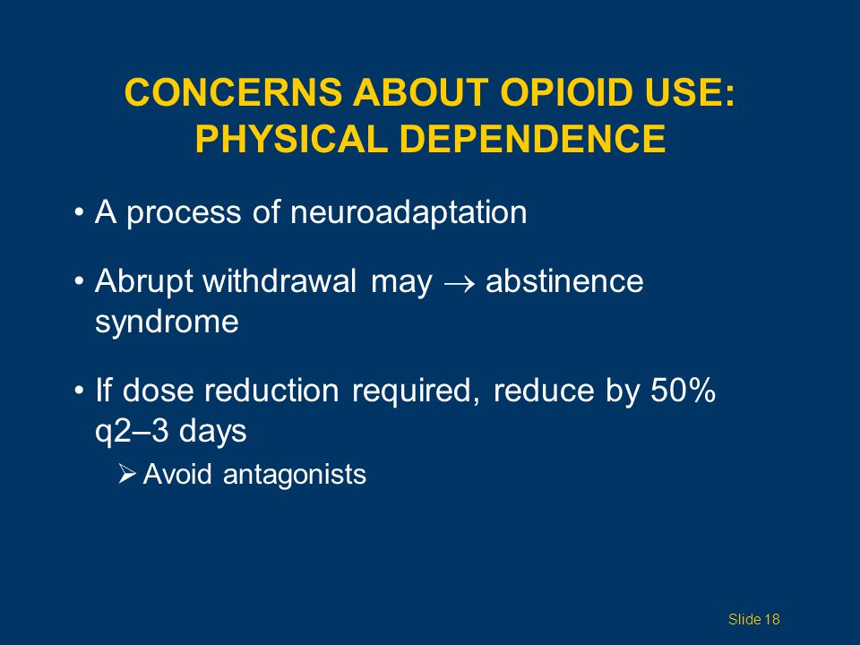 Concerns ABOUT opioid use: Physical dependence
