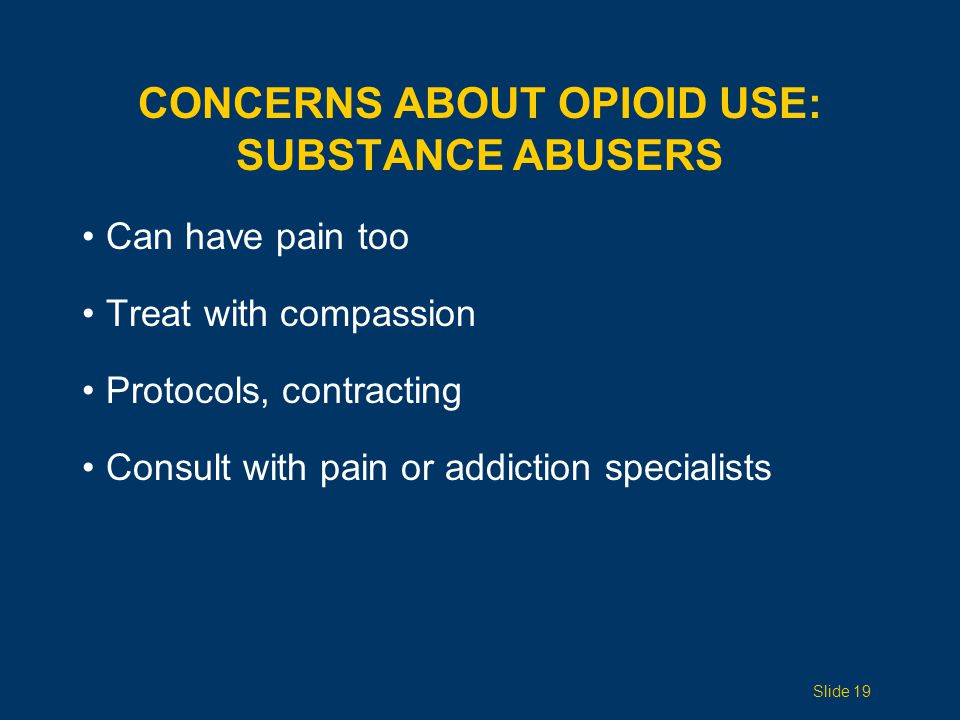 Concerns ABOUT opioid use: Substance ABUSERS
