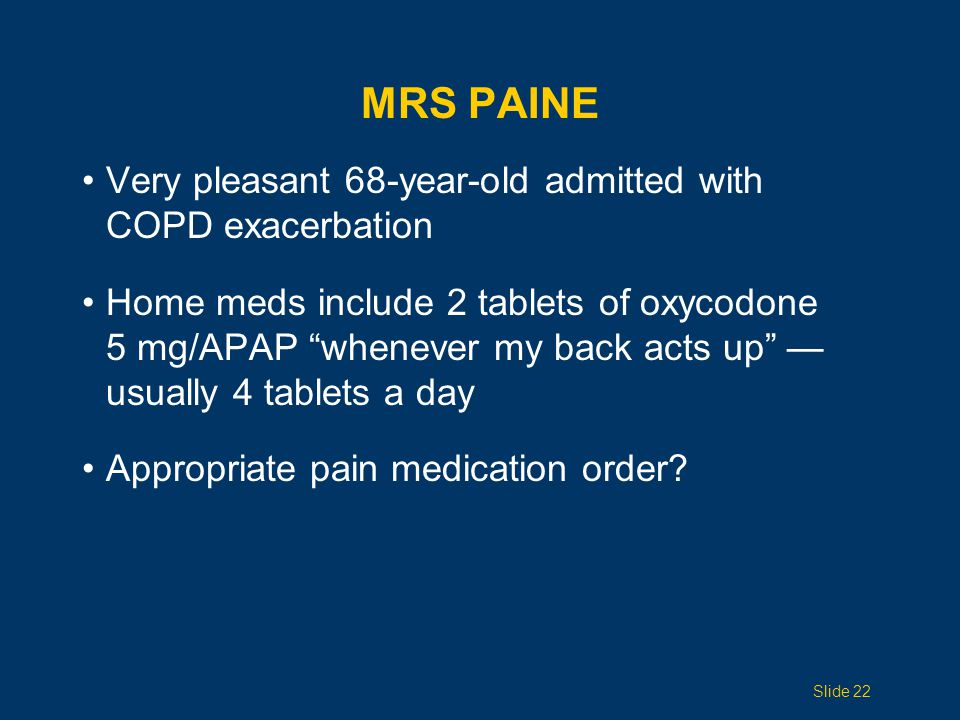 Mrs Paine Very pleasant 68-year-old admitted with COPD exacerbation