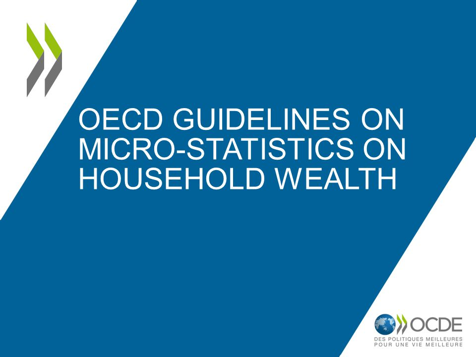 OECD Guidelines on MICRO-STATISTICS ON HOUSEHOLD WEALTH