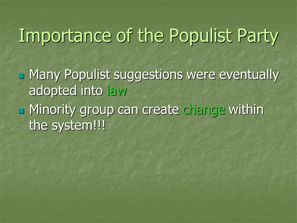 Importance of the Populist Party
