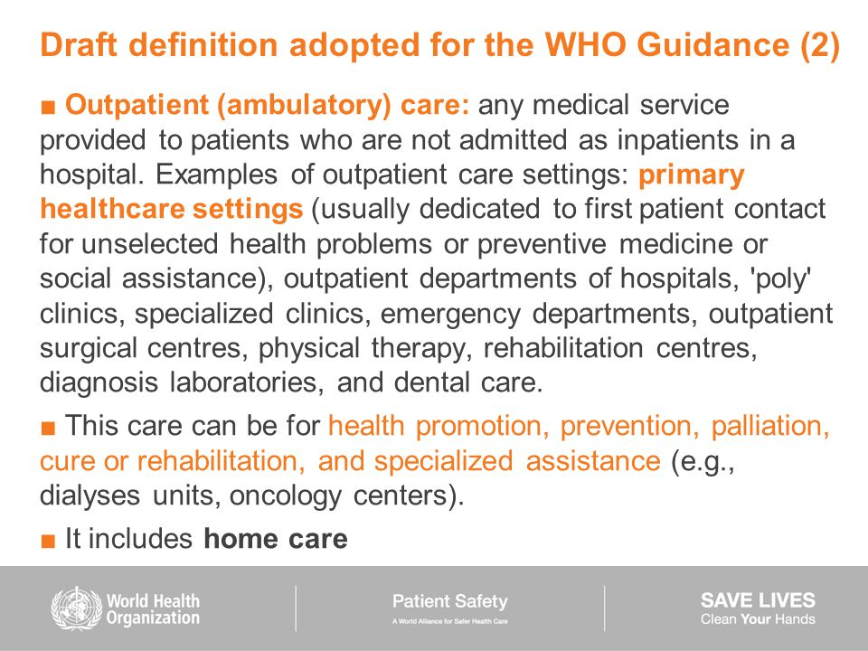Draft definition adopted for the WHO Guidance (2)