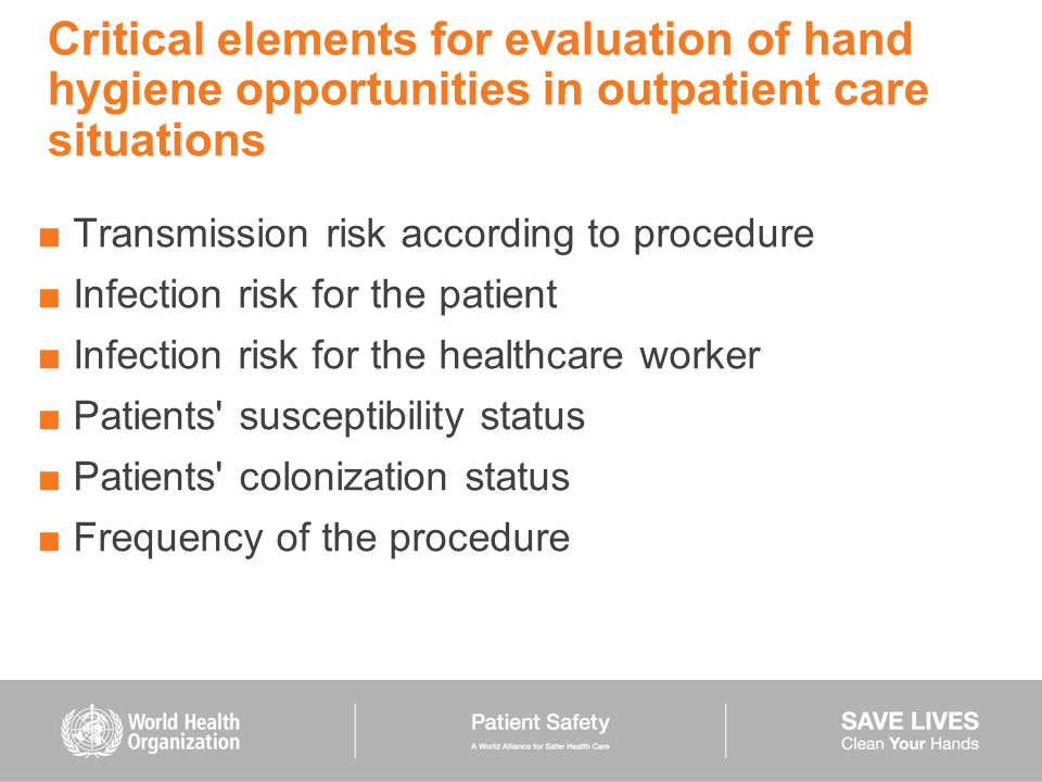 Critical elements for evaluation of hand hygiene opportunities in outpatient care situations