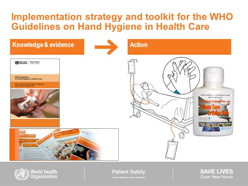 Implementation strategy and toolkit for the WHO Guidelines on Hand Hygiene in Health Care