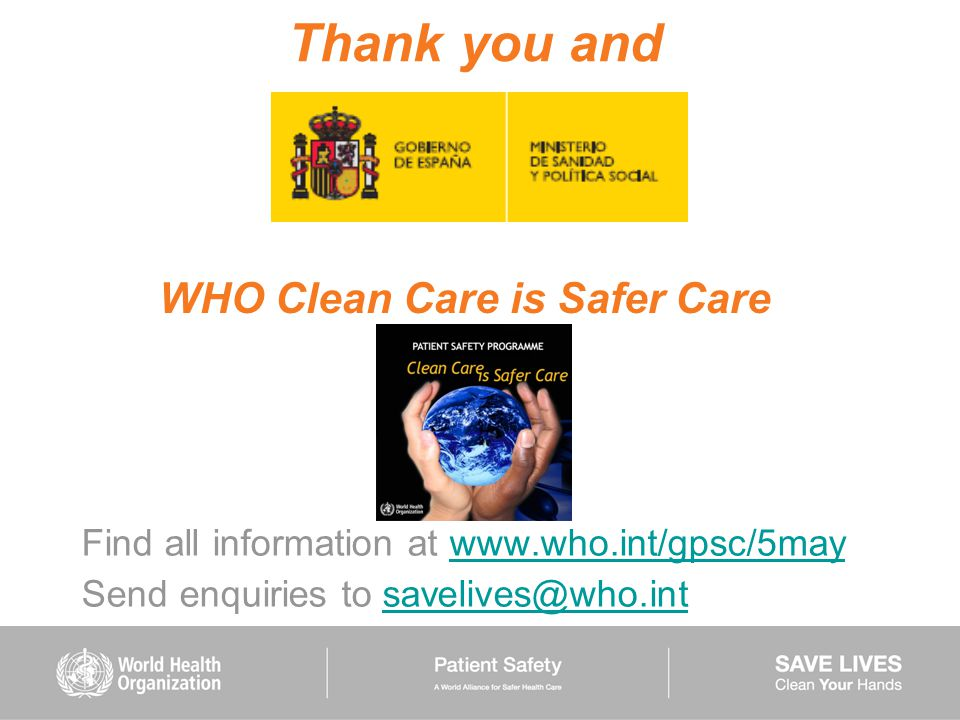 Thank you and WHO Clean Care is Safer Care