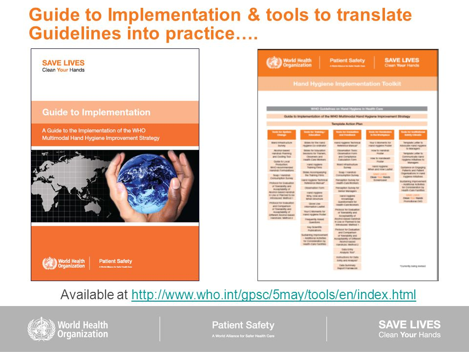 Guide to Implementation & tools to translate Guidelines into practice….