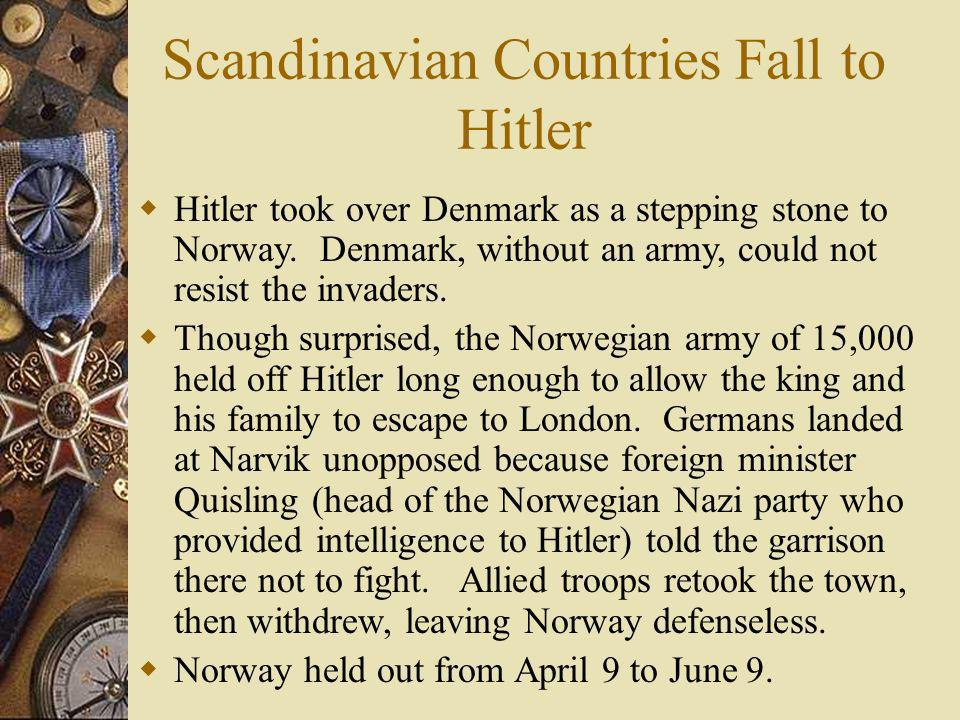 Scandinavian Countries Fall to Hitler
