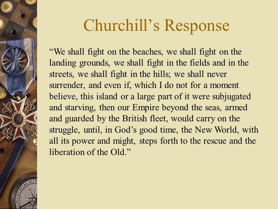 Churchill's Response