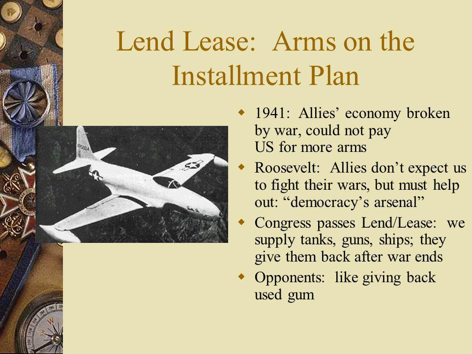 Lend Lease: Arms on the Installment Plan