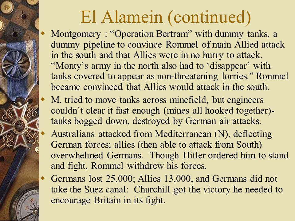 El Alamein (continued)