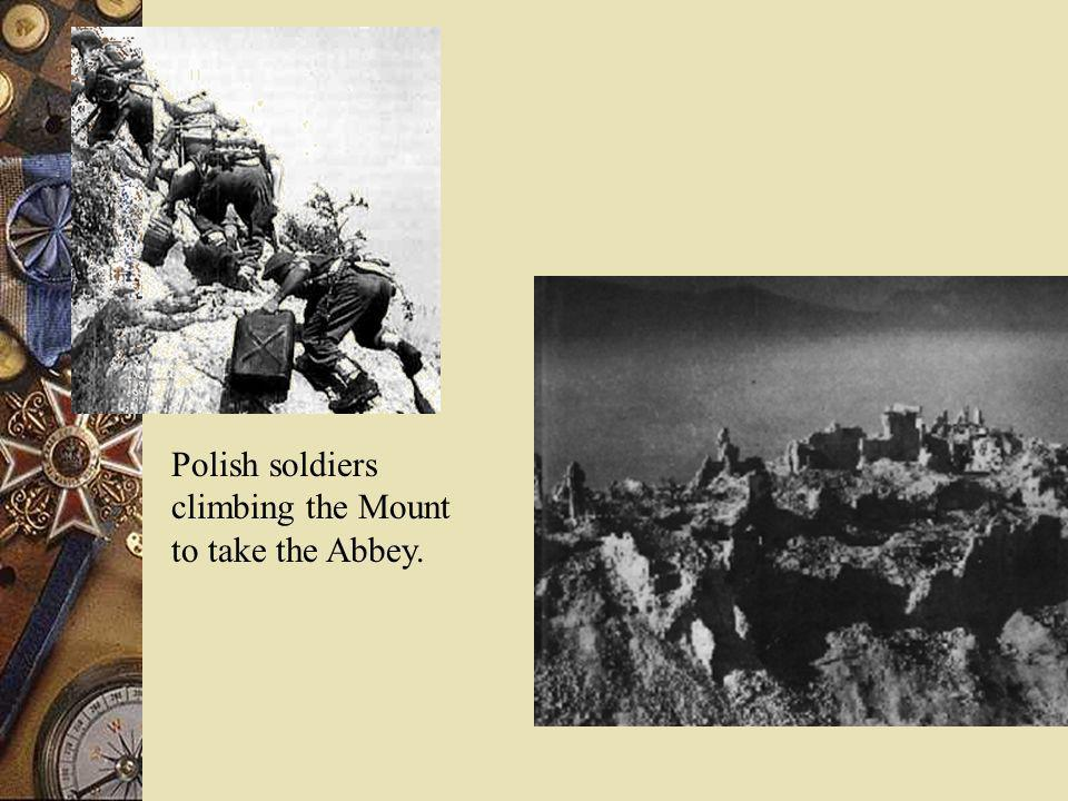Polish soldiers climbing the Mount to take the Abbey.