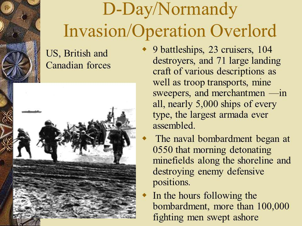 D-Day/Normandy Invasion/Operation Overlord