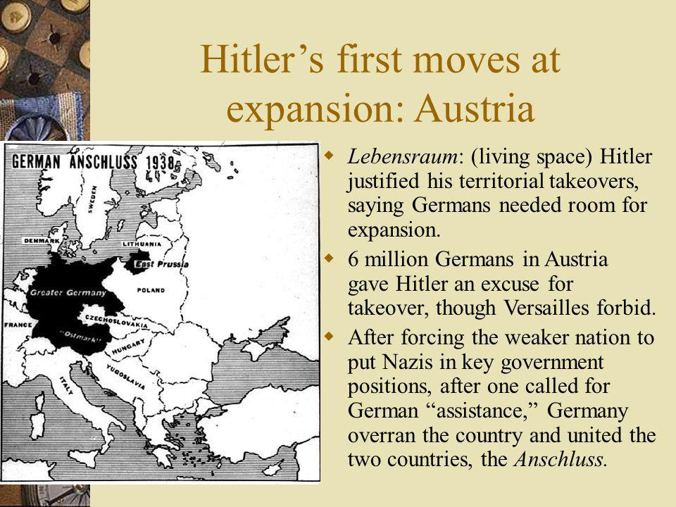 Hitler's first moves at expansion: Austria