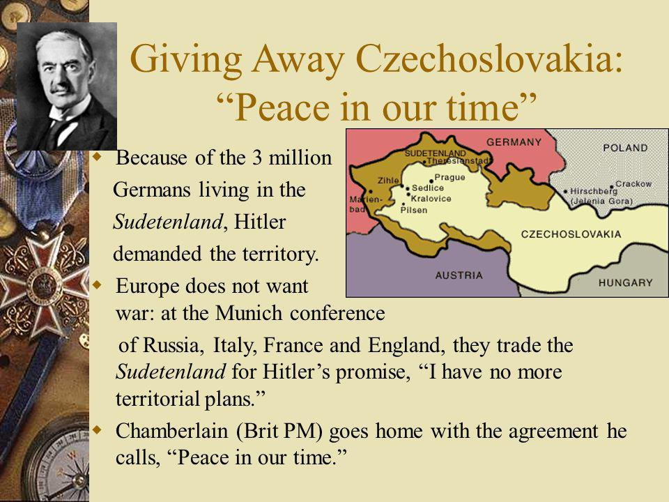 Giving Away Czechoslovakia: Peace in our time