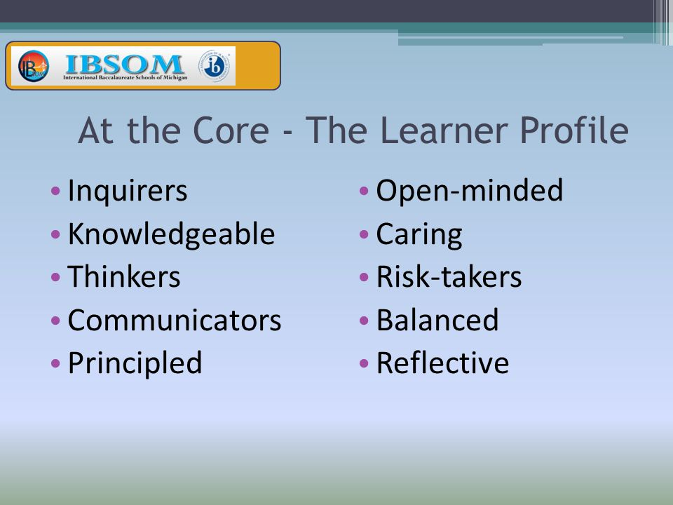 At the Core - The Learner Profile