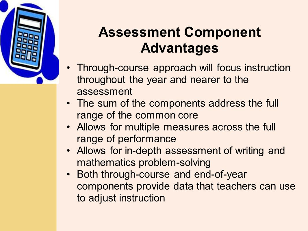 Assessment Component Advantages