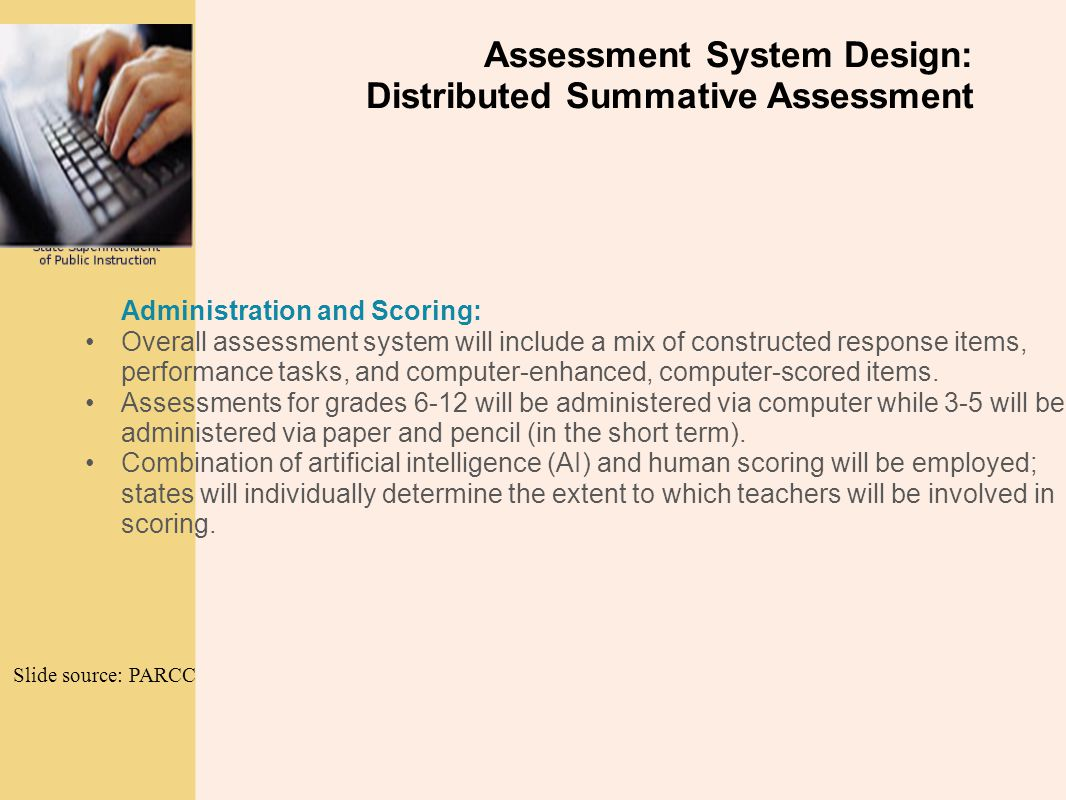 Assessment System Design: Distributed Summative Assessment