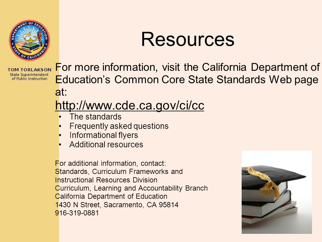 Resources http://www.cde.ca.gov/ci/cc