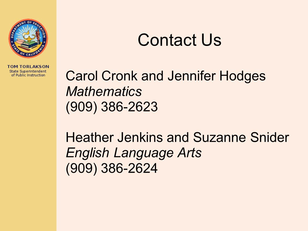 Contact Us Carol Cronk and Jennifer Hodges Mathematics (909) 386-2623