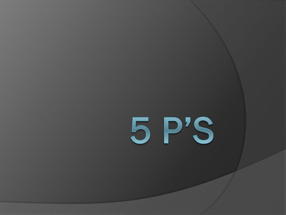 5 P's