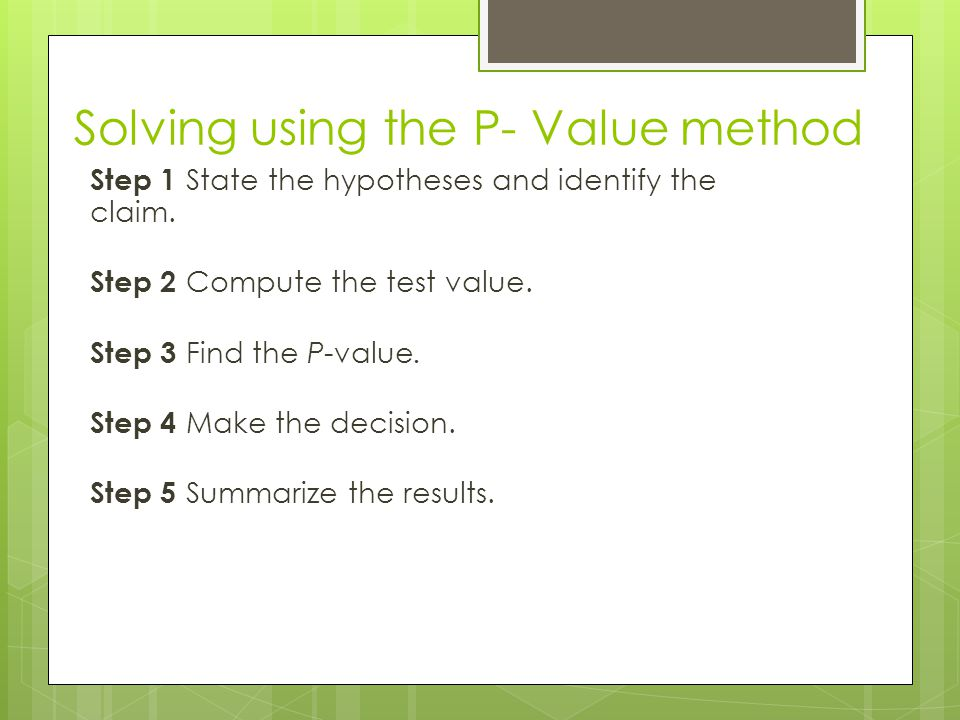 Solving using the P- Value method