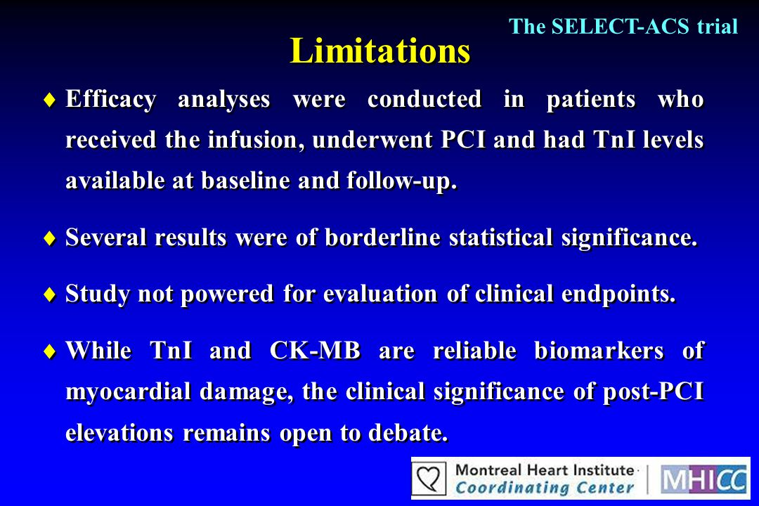 The SELECT-ACS trial Limitations.