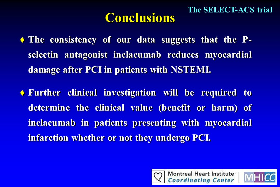 The SELECT-ACS trial Conclusions.