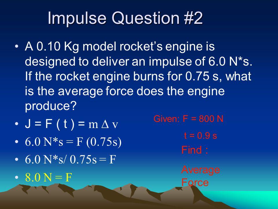 Impulse Question #2