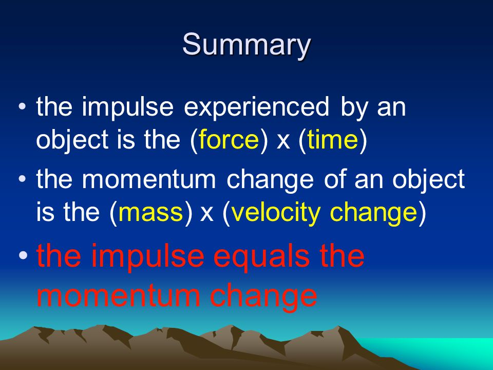 the impulse equals the momentum change