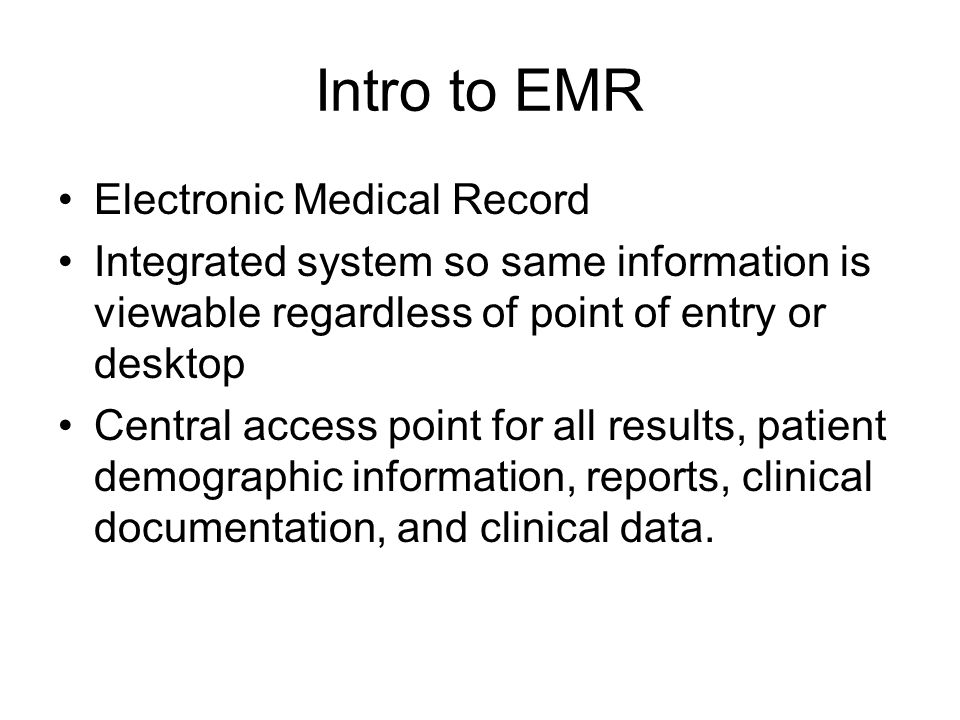 Intro to EMR Electronic Medical Record