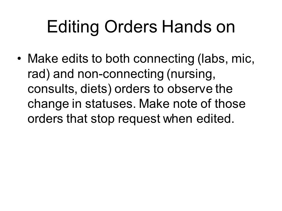 Editing Orders Hands on