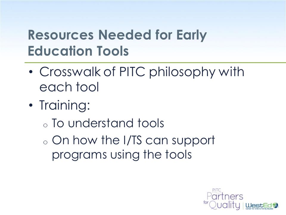 Resources Needed for Early Education Tools