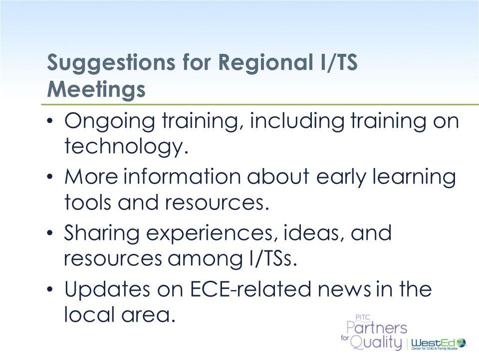 Suggestions for Regional I/TS Meetings